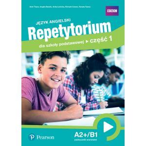 Język angielski. Repetytorium dla szkoły podstawowej. Część 1. A2+/B1. Podręcznik