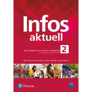 Infos aktuell 2. Język niemiecki. Podręcznik + kod (Interaktywny podręcznik i zeszyt ćwiczeń)