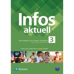 Infos aktuell 3. Język niemiecki. Podręcznik + kod (Interaktywny podręcznik i zeszyt ćwiczeń)
