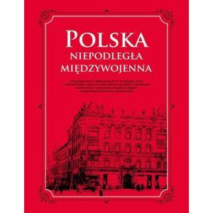 Polska Niepodległa Międzywojenna
