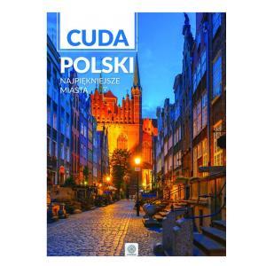 IMAGINE Cuda Polski Najpiękniejsze miasta wyd. 2016