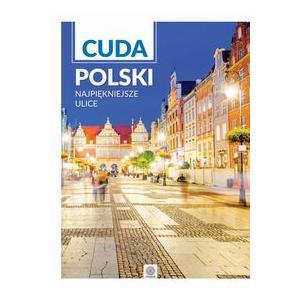 IMAGINE Cuda Polski. Najpiękniejsze ulice new II