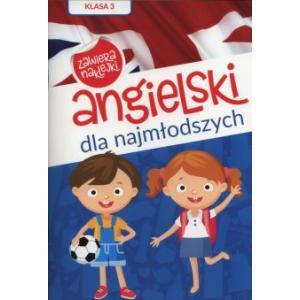 Angielski dla najmłodszych Klasa 3