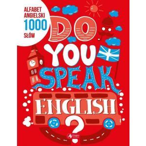 Do you speak english. Alfabet angielski 1000 słów