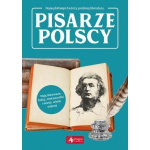 Najwybitniejsi twórcy polskiej literatury. Pisarze polscy