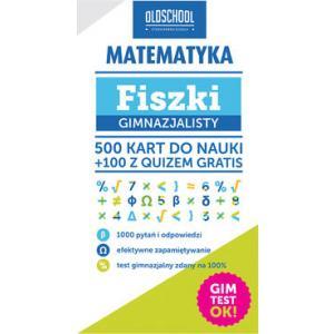 Matematyka. Fiszki Gimnazjalisty