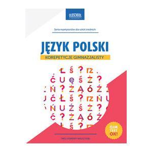 Język Polski. Korepetycje Gimnazjalisty