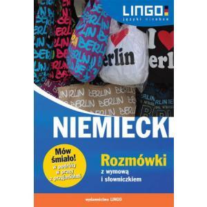 Lingo Mów śmiało! Niemiecki rozmówki z wymową i słowniczkiem wyd. 2014