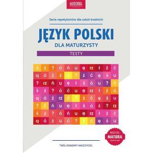 Język Polski Dla  Maturzysty. Testy