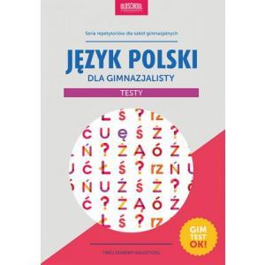 Język Polski Dla Gimnazjalisty - Testy