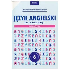 Język Angielski dla Szóstoklasisty Gramatyka