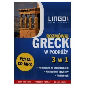 Grecki w Podróży. Rozmówki 3 w 1 + CD