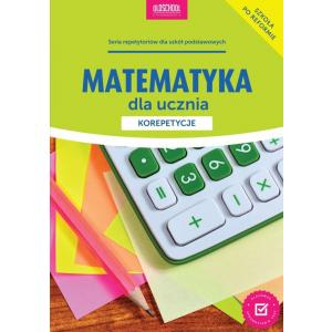 Matematyka dla Ucznia. Korepetycje