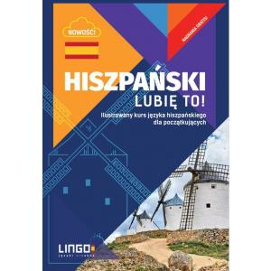 Hiszpański Lubię to! Ilustrowany kurs języka hiszpańskiego dla początkujących