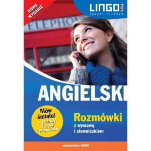 Lingo Mów śmiało! Angielski Rozmówki z Wymową i Słowniczkiem Wyd. 2019