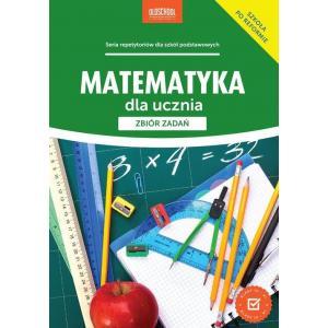 Matematyka dla ucznia. Zbiór zadań Kl.VII-VIII