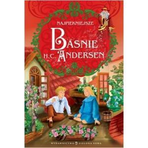 Najpiękniejsze Baśnie H. Ch. Andersen. Op. twarda