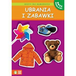 Zeszyty dla najmłodszych Ubrania i zabawki