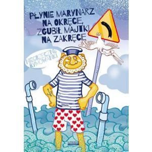 Płynie marynarz na okręcie, zgubił majtki na zakręcie Niegrzeczne rymowanki
