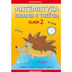 Matematyka Zadania z Treścią Klasa 2
