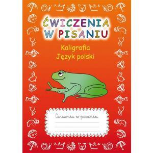 Ćwiczenia w Pisaniu Kaligrafia Język Polski (Z Żabą)