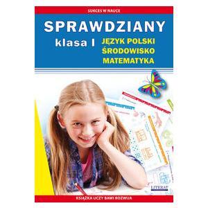Sprawdziany Klasa 1. Język polski, Środowisko, Matematyka