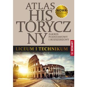 Atlas historyczny. Liceum i technikum. Zakres podstawowy i rozszerzony