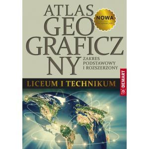 Atlas Geograficzny. Zakres Podstawowy i Rozszerzony. Liceum i Technikum