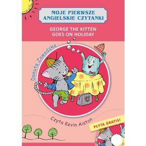 Moje pierwsze angielskie czytanki George the Kitten Goes on Holiday