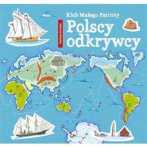 Klub małego patrioty. Polscy odkrywcy