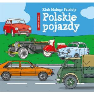 Klub małego patrioty. Polskie pojazdy