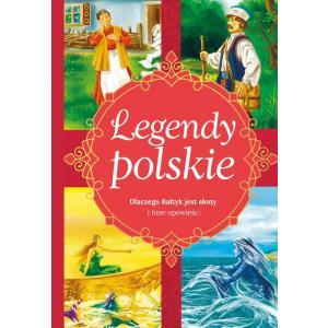 Legendy polskie. Dlaczego Bałtyk jest słony i inne opowiadania