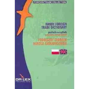 Handel Zagraniczny Pakiet - 3 Słowniki + 2 Leksykony