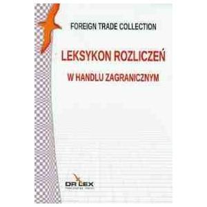 Handel Zagraniczny Pakiet - 2 Słowniki + 2 Leksykony