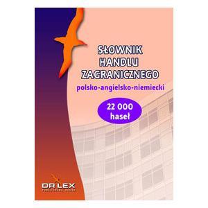 Słownik Handlu Zagranicznego Polsko-Angielsko-Niemiecki