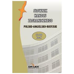 Słownik Handlu Zagranicznego Polsko-Angielsko-Rosyjski