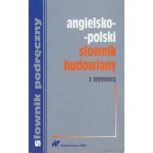 Słownik Budowlany Angielsko-Polski z Wymową