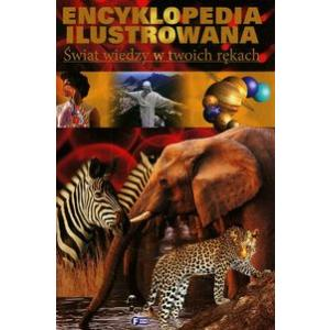 Encyklopedia Ilustrowana. Świat wiedzy w twoich rękach B5