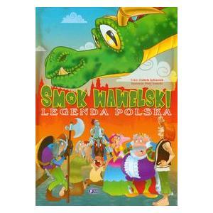 Smok Wawelski. Legenda Polska