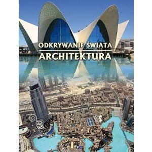 Odkrywanie Świata Architektura