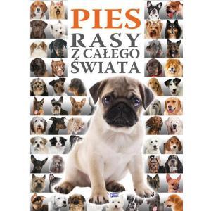 Pies. Rasy z Całego Świata