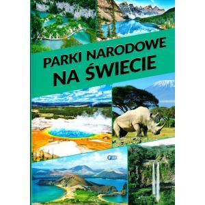 Parki Narodowe i Krajobrazowe  na świecie