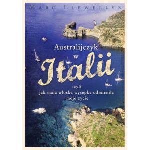 Australijczyk w Italii, czyli jak mała włoska wysepka odmieniła moje życie
