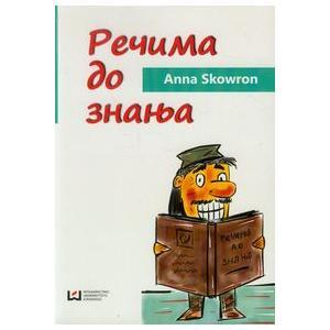 Rieczima do Znanja. Repetytorium Leksykalne Dla Osób Uczących Się Serbskiego
