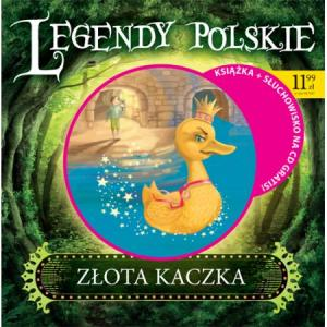 Legendy Polskie. Złota Kaczka