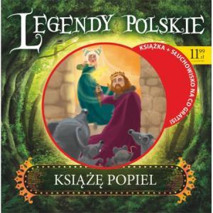 Legendy Polskie. Książe Popiel