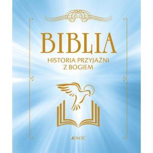 Biblia Historia przyjaźni z Bogiem