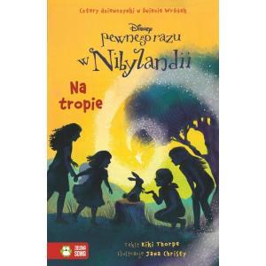 Pewnego razu w Nibylandii Część 10 Na tropie