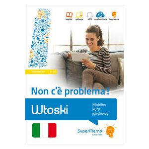 Włoski. Non c'e Problema! Poziom Podstawowy A1-A2. Mobilny Kurs Językowy
