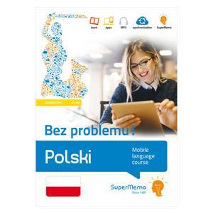Polski Bez Problemu! Poziom Podstawowy A1-A2. Mobilny Kurs Językowy